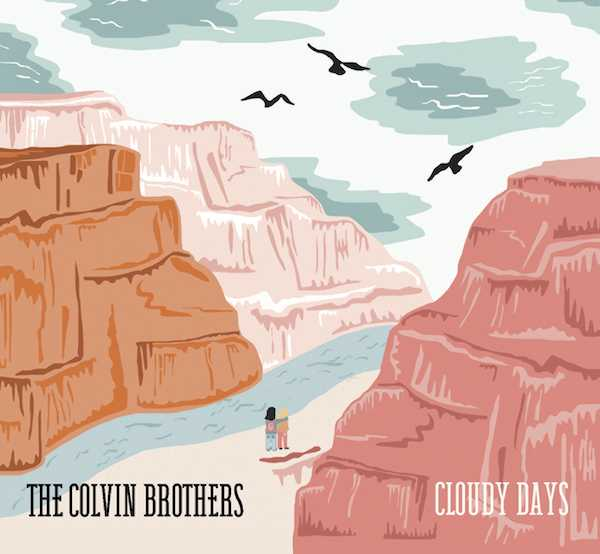 Cloudy Days - The Colvin Brothers